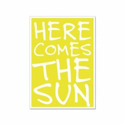 Postkarte - Here comes the sun