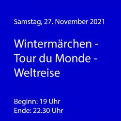 Wintermärchen - Tour du Monde  - WeinThemenAbend November 2021