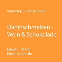 Dahinschmelzen - Wein und Schokolade - WeinThemenAbend Januar 2022