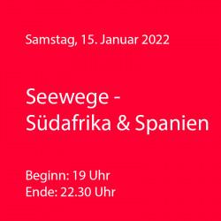 Seewege - Spanien & Südafrika - WeinThemenAbend Januar 2022