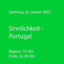 Sinnlichkeit - Portugal - WeinThemenAbend Januar 2022